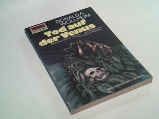 Tod auf der Venus. Terra-Taschenbuch 254. = To Venus! To Venus! [Aus d. Amerikan. von Leni Sobez], Terra-Taschenbuch ; 254 Dt. Erstdr.