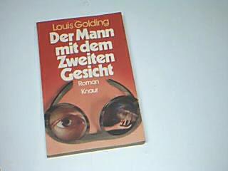 Der Mann mit dem Zweiten Gesicht : Roman. Knaur 504, 3426005042  = The frightening talent Ins Dt. übertr. von Ulla Leippe, Vollst. Taschenbuchausg.