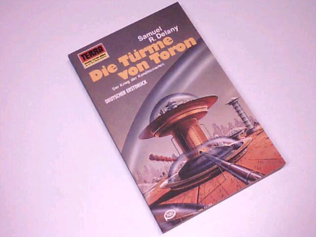 Die Türme von Toron. Terra-Taschenbuch 308, = The towers of Toron [Aus d. Amerikan. von Lore Strassl], Pabel-Taschenbuch Dt. Erstdr.