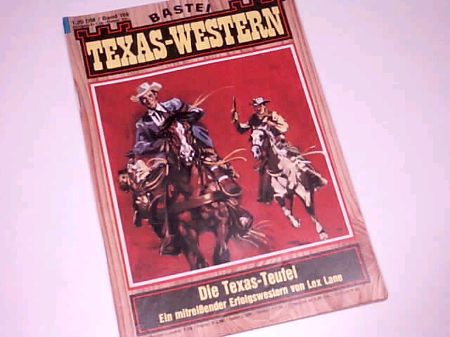 Texas-Western 186 Die Texas-Teufel  Bastei Western Roman-Heft