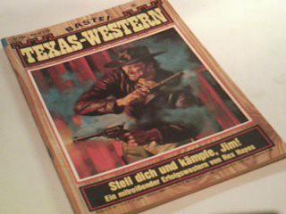 Texas-Western 229 Stell dich und kämpfe, Jim! , Bastei Western Roman-Heft