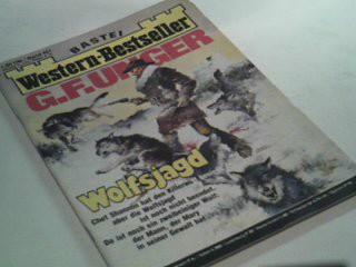 Western-Bestseller Band 461 Wolfsjagd, Bastei Roman-Heft