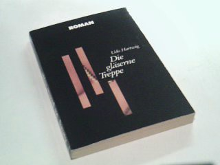 Hartwig, Udo: Die gläserne Treppe , Moewig Bd. Nr. 6580; 9783811865808