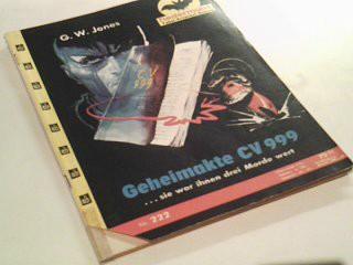 JONES, G. W.: Fledermaus Nr. 222 Geheimakte CV 999, Pabel Kriminal-Roman,  Roman-Heft.