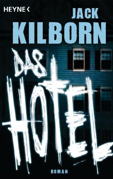 Das Hotel Roman, = Endurance , Heyne 52883 ; 9783453528833