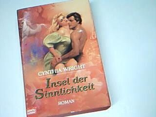 Insel der Sinnlichkeit : Roman.  Bastei Bd. 18269 : 3404182693 Ins Dt. übertr. von Kerstin Winter, Vollst. Taschenbuchausg.