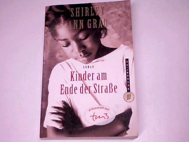 Kinder am Ende der Straße : Roman. Wunderlich Taschenbuch 26132. 3499261324.