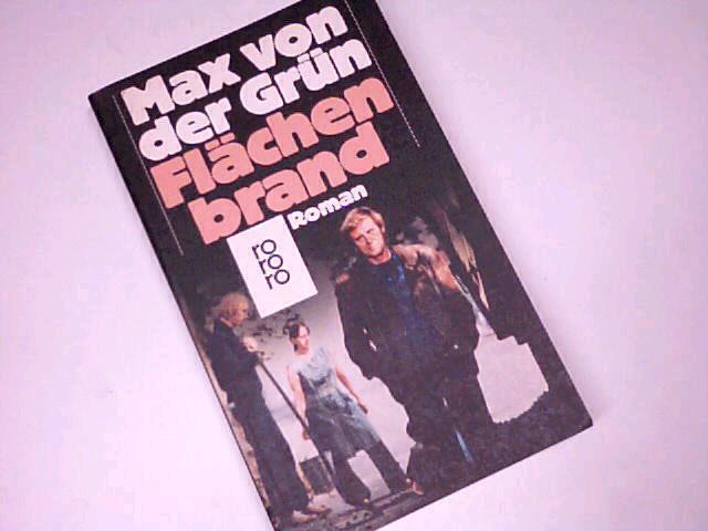 Flächenbrand : Roman. rororo Taschenbuch 4907. 3499149079.