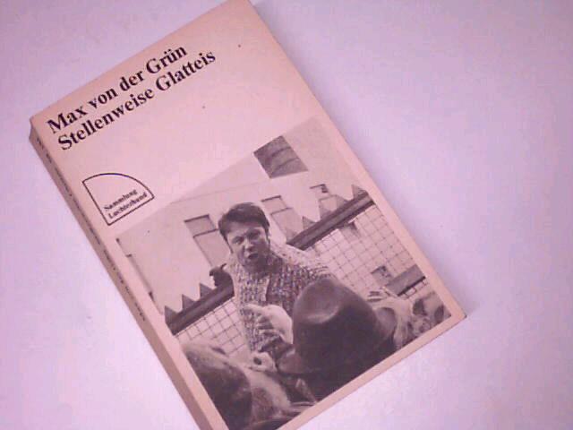 Stellenweise Glatteis : Roman. Luchthand Taschenbuch 181. 3472611812. 13. Aufl.