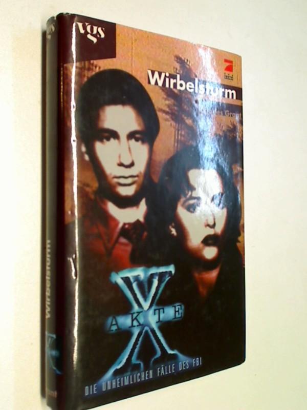 Akte X - die unheimlichen Fälle des FBI. Wirbelsturm. ( = X-Files The Whirlwind ) ;  3802523598