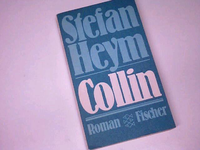 Collin : Roman. Fischer Taschenbuch 5024. 3596250242.