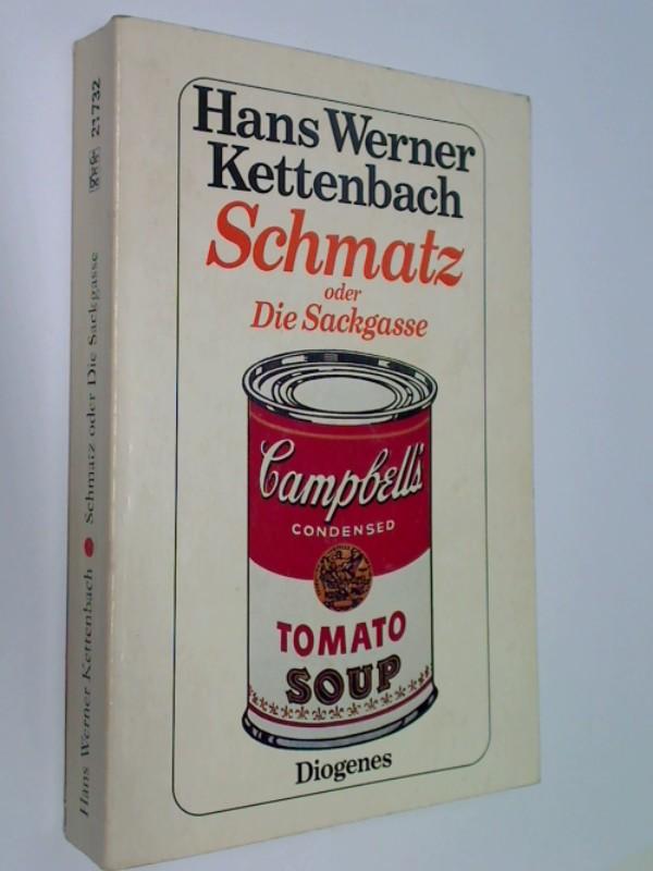 Schmatz oder die Sackgasse : Roman.  Diogenes Taschenbuch 21732. 3257217323