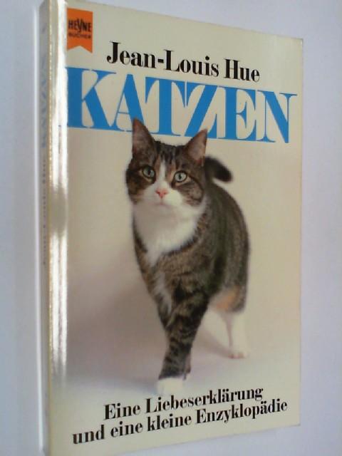 Katzen : e. Liebeserklärung u.e. kleine Enzyklopädie. Heyne 6637 ; 3453022343