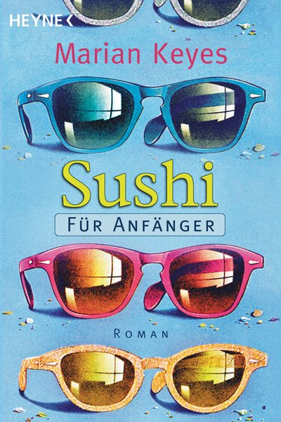 Sushi für Anfänger Roman 9783453212046