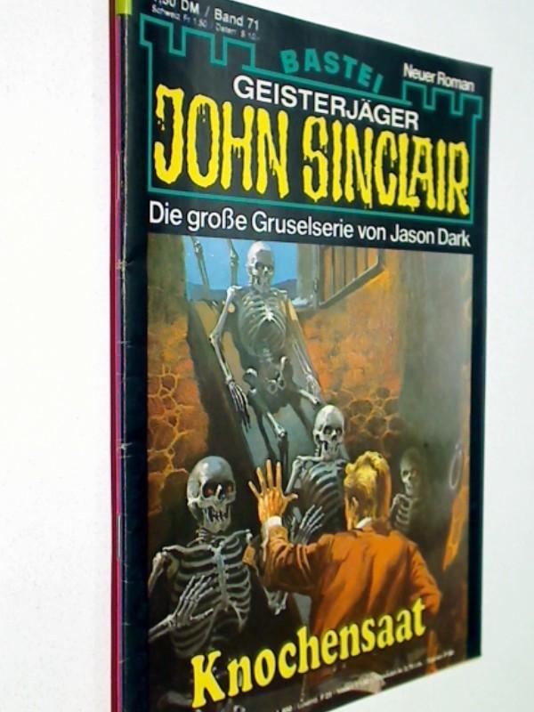 Geisterjäger John Sinclair 1. Auflage Band 71 Knochensaat ,  13.11.1979,  Bastei Roman-Heft