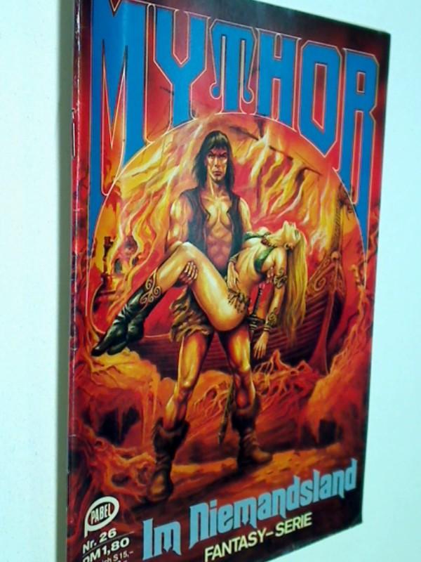 Mythor Nr. 26 Im Niemandsland, 14.10.1980,  Fantasy Roman-Heft
