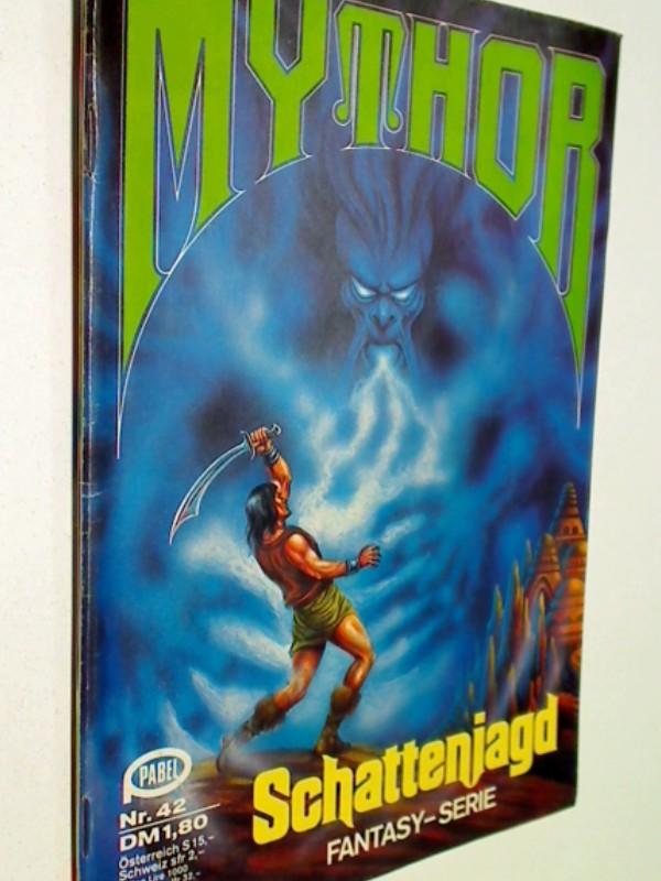 Wolf, Paul: Mythor Nr. 42 Schattenjagd.  3.2.1981, Fantasy-Serie. Roman-Heft.