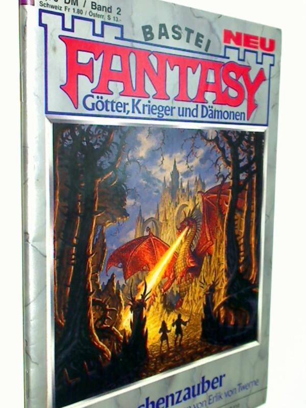 Fantasy Band 2, Drachenzauber (Wunderbare neue Welten), 1985,  Bastei Roman-Heft.
