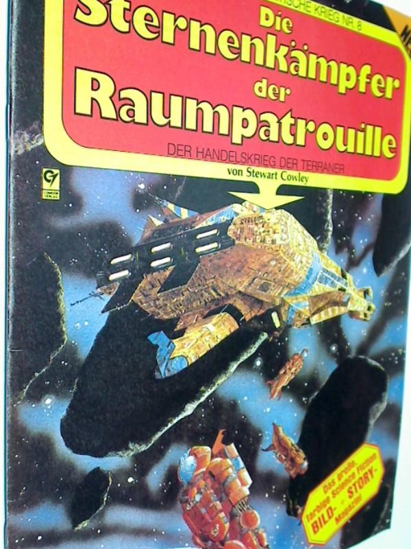 Der grosse galaktische Krieg Nr 8 Die Sternenkämpfer der Raumpatrouille, Galaxis Science Fiction-Farbbildband , ERSTAUSGABE 1983, Condor Verlag