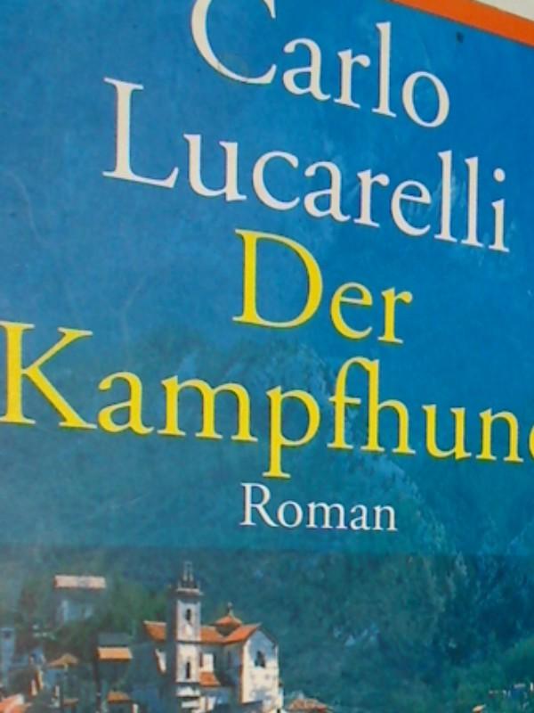 Der Kampfhund : Krimi Roman. Goldmann Taschenbuch 54198. 9783442541980