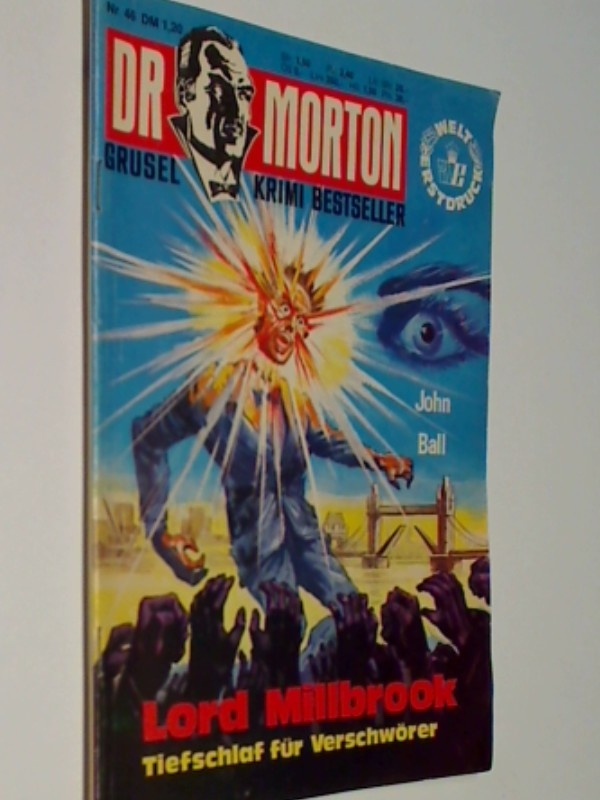 Dr Morton Nr. 46 Lord Millbrook. Grusel Krimi Bestseller. ERSTAUSGABE 1977, Erber Roman-Heft