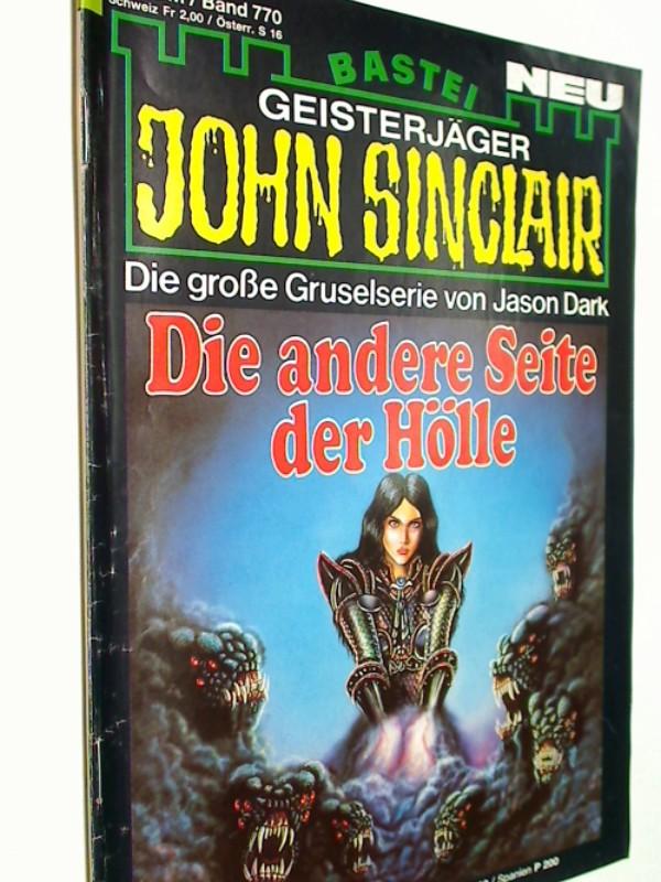 Geisterjäger John Sinclair 1. Auflage Band 770 Die andere Seite der Hölle, Bastei Roman-Heft