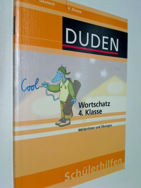 Duden-Schülerhilfen Deutsch. 4. Klasse Wortschatz : Wörterlisten und Übungen ; 9783411063536