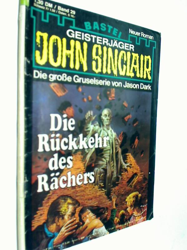 Geisterjäger John Sinclair 1. Auflage Band 29 Die Rückkehr des Rächers, 1979,  Bastei Roman-Heft
