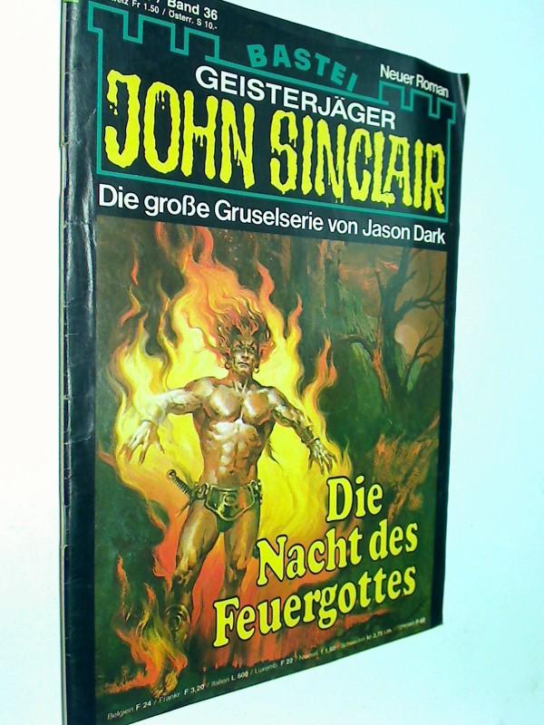 Geisterjäger John Sinclair 1. Auflage Band 36 Die Nacht des Feuergottes, 1979,  Bastei Roman-Heft