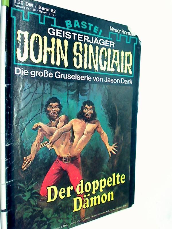 Geisterjäger John Sinclair 1. Auflage Band 52 Der doppelte Dämon , 1979,  Bastei Roman-Heft