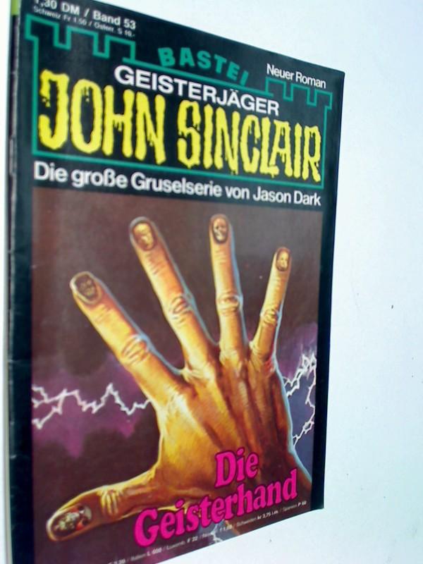 Geisterjäger John Sinclair 1. Auflage Band 53 Die Geisterhand , 1979,  Bastei Roman-Heft