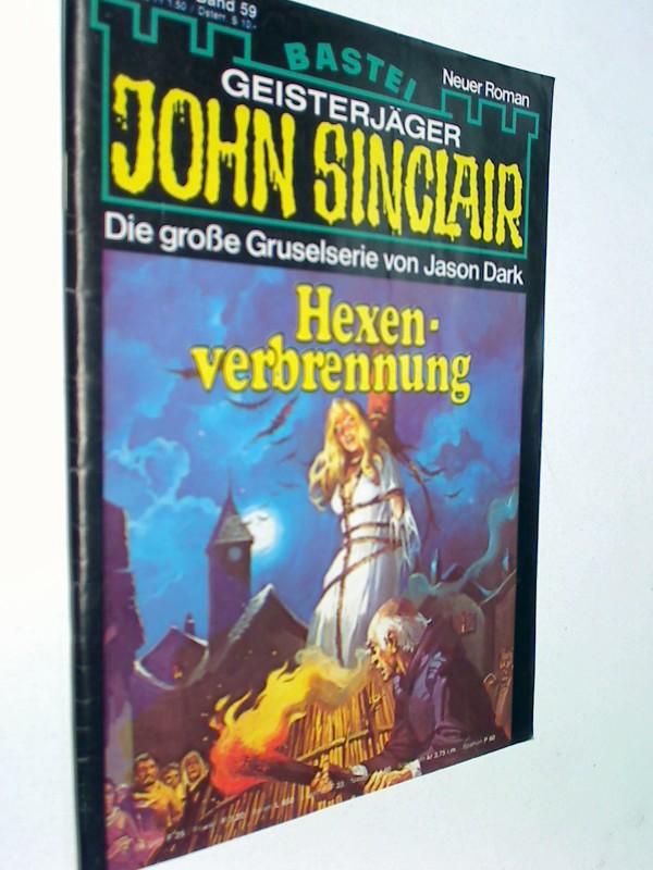 Geisterjäger John Sinclair 1. Auflage Band 59 Hexenverbrennung, 21.8.1979,  Bastei Roman-Heft