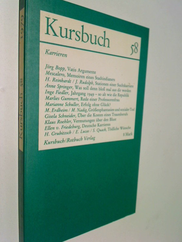 Kursbuch 58 ,  1979 , Karrieren. Anne Springer: Was soll denn bloß aus dir werden, u. a.