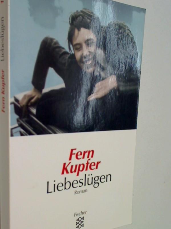 KUPFER, FERN: Liebeslügen: Roman. 9783596136889