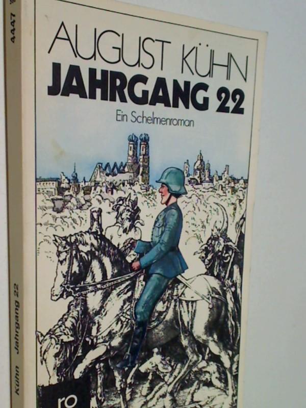 Jahrgang 22  oder die Merkwürdigkeiten im Leben des Fritz Wachsmuth. 1. Auflage 1979,  Rororo 4447 , 9783499144479 , 3499144476