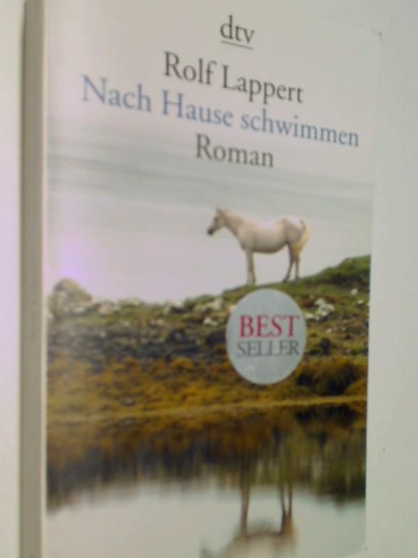Nach Hause schwimmen Roman (dtv Literatur). 9783423138307