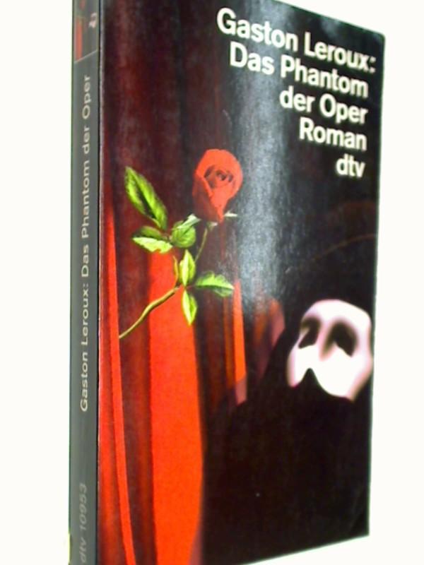 Das Phantom der Oper.  = Le Fantome de L