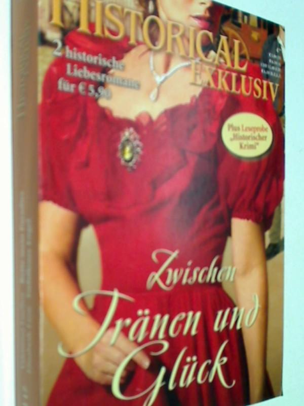 Historical Exklusiv Band 17 Zwischen Tränen und Glück, 2 historische Liebesromane.  Cora Roman