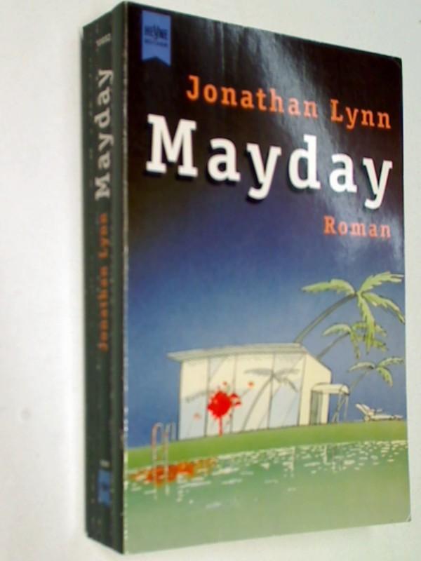 Mayday : Roman. 9783453137387 3453137388