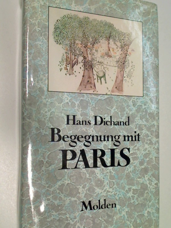 Begegnung mit Paris.  Mit 16 Reproduktionen nach Aquarellen von Lyse Casanova, 3217012291