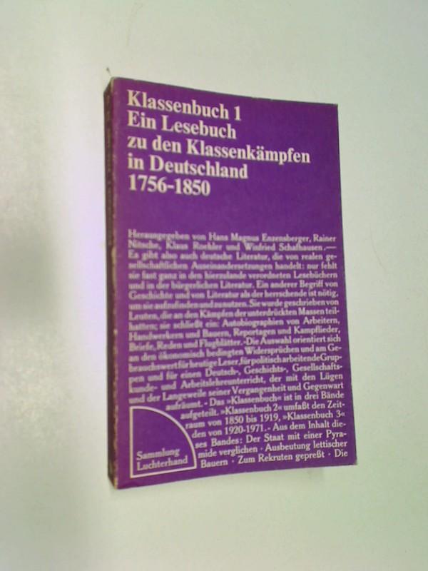Klassenbuch Teil: 1., 1756 - 1850, Sammlung Luchterhand SL 79  ; 3472610794