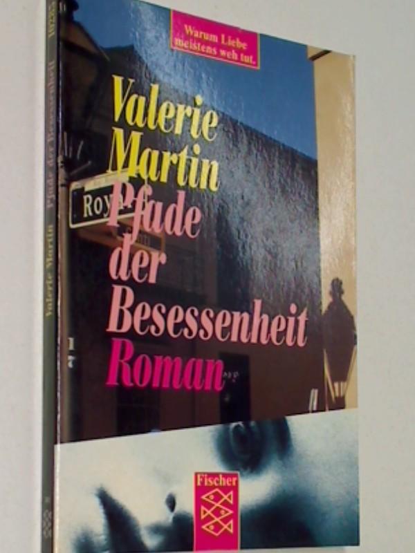 Pfade der Besessenheit : Roman. Dt. Erstausg., 3596102855  ,9783596102853