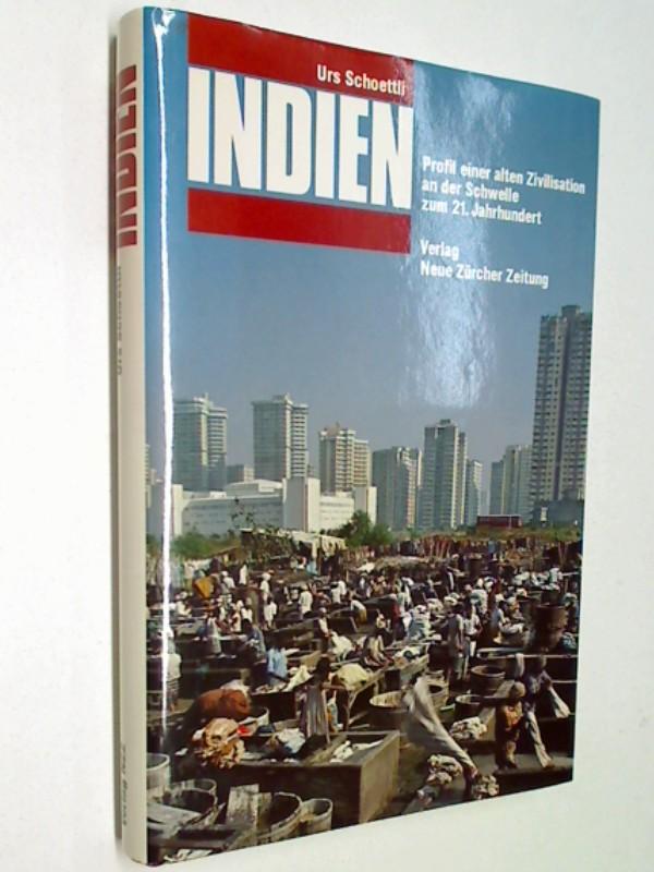 Indien : Profil e. alten Zivilisation an d. Schwelle zum 21. Jh. ,  3858231827