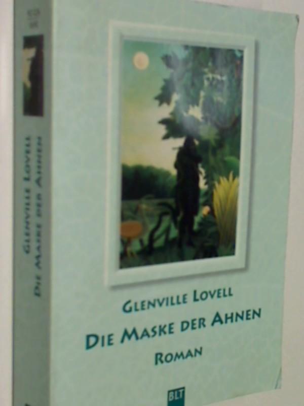 Die Maske der Ahnen : Roman.  BLT Bd. 92026, 3404920260, 9783404920266
