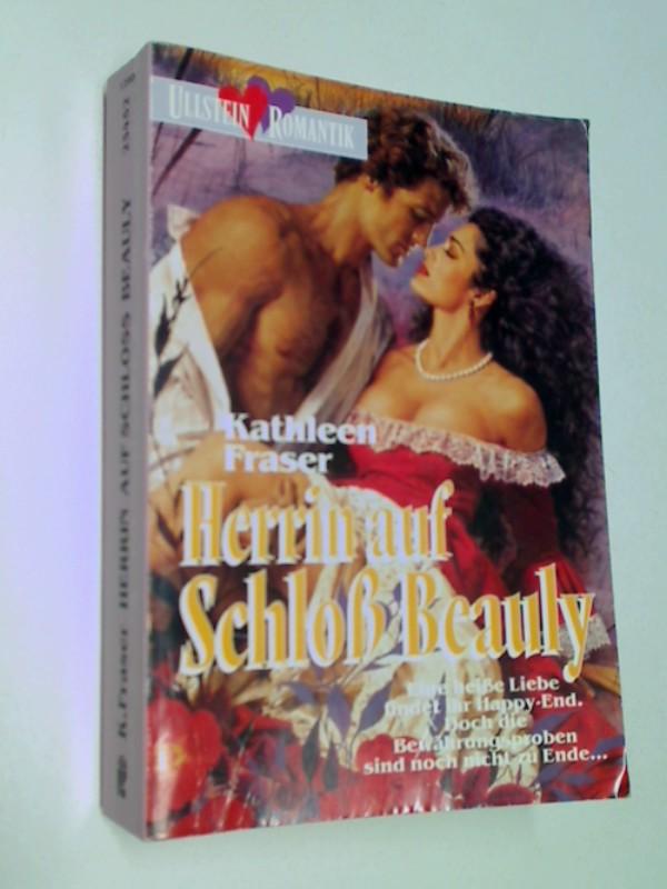 Herrin auf Schloss Beauly : Roman. Ullstein  Nr. 23452 : Ullstein-Romantik,  3548234526