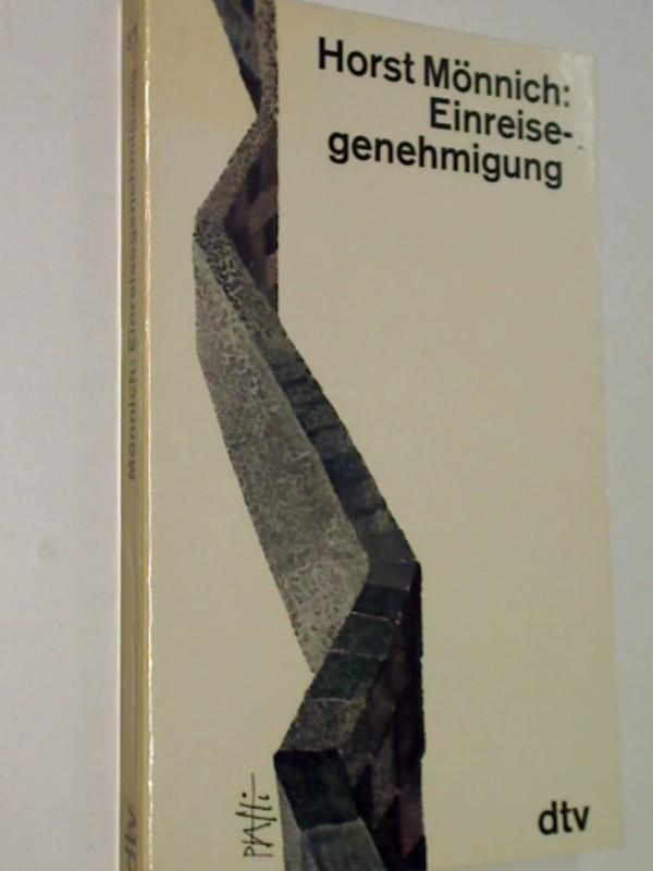 Einreisegenehmigung : Ein Deutscher fährt nach Deutschland. dtv 571