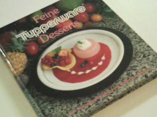 Blanco, Roberto: Feine Tupperware-Desserts für Sie ausgewählt von Roberto Blanco, 1. Auflage,