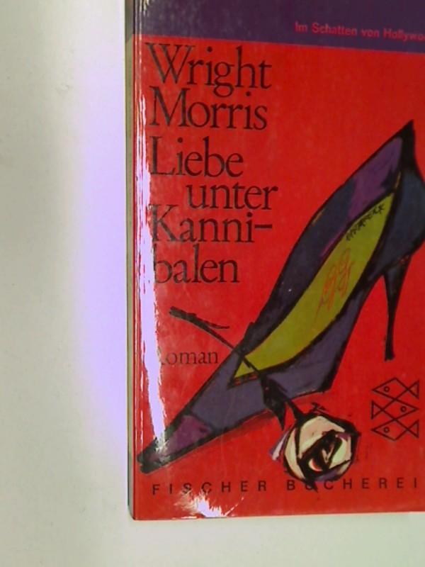 Liebe unter Kannibalen : Roman. Fischer Bücherei 456 , 1. Auflage 1962