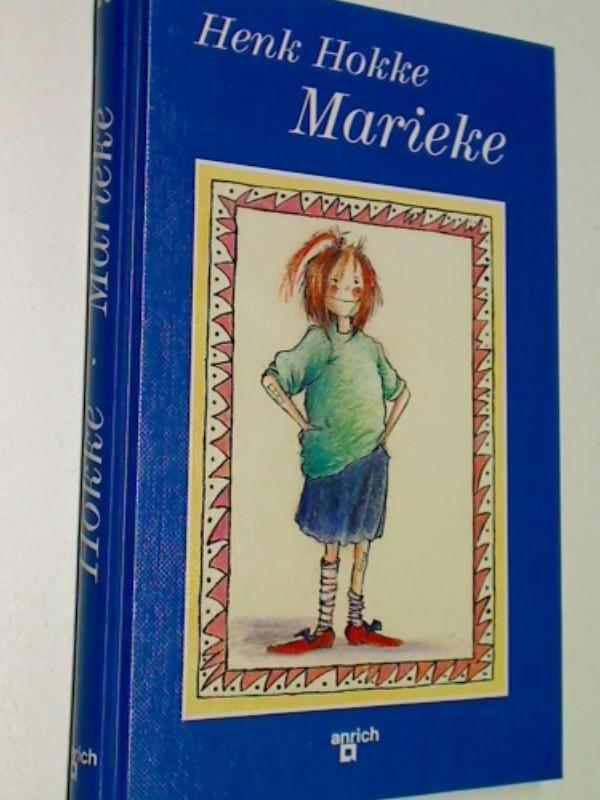 Marieke.  Mit Zeichn. von Harmen van Straaten, 3901061676
