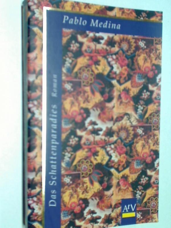 Das Schattenparadies : Roman. Aufbau-Taschenbücher 1277  ; 3746612772